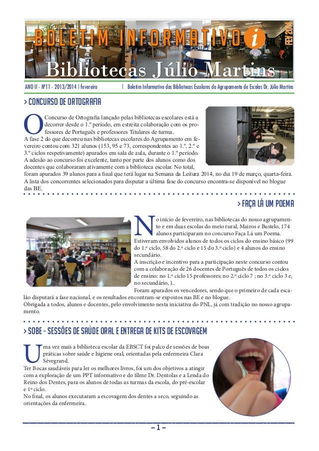 ANO II - Nº11 - 2013/2014 | fevereiro | Boletim Informativo das Bibliotecas Escolares do Agrupamento de Escolas Dr. Júlio ...