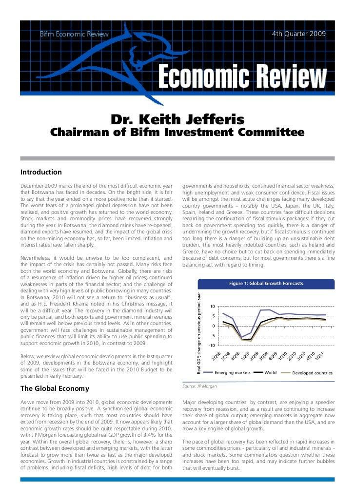 4th Quarter 2009                                        Dr. Keith Jefferis             Chairman of Bifm Investment Committ...