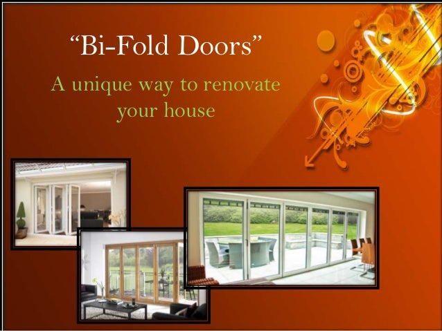 """Bi-Fold Doors"" A unique way to renovate your house"
