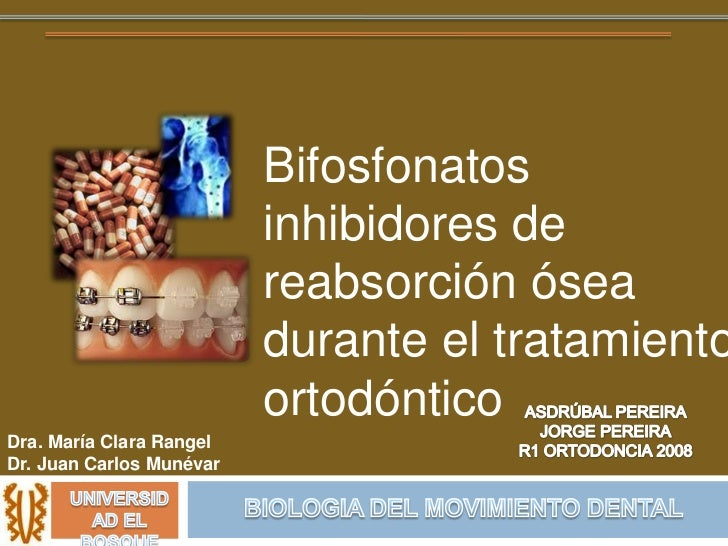 Bifosfonatos                          inhibidores de                          reabsorción ósea                          du...