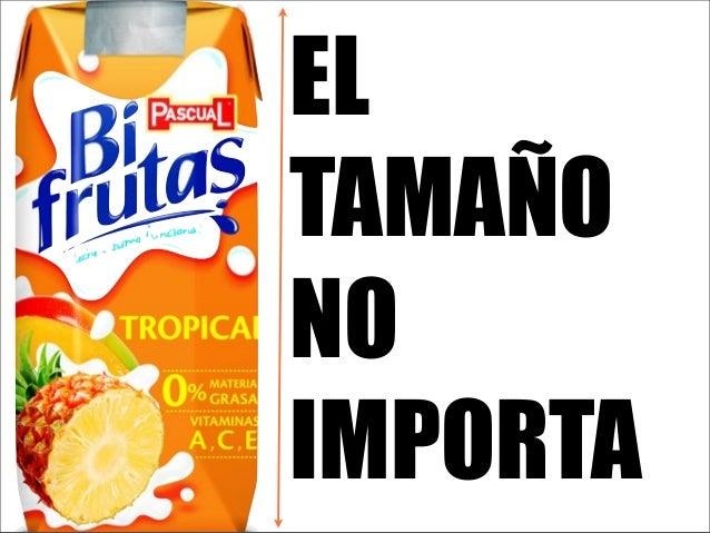ELTAMAÑONOIMPORTA