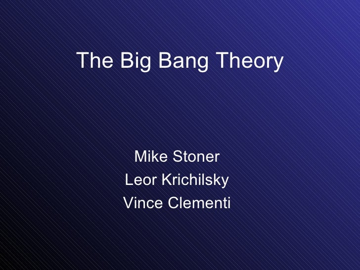 The Big Bang Theory Mike Stoner Leor Krichilsky Vince Clementi
