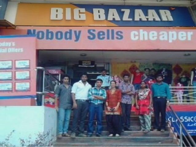 it systems at big bazaar Management information system adopted by big bazaar: management information system adopted by big bazaar presented by: debasish panda rajesh kumar pradhan himadri barah tapan kumar sahu.