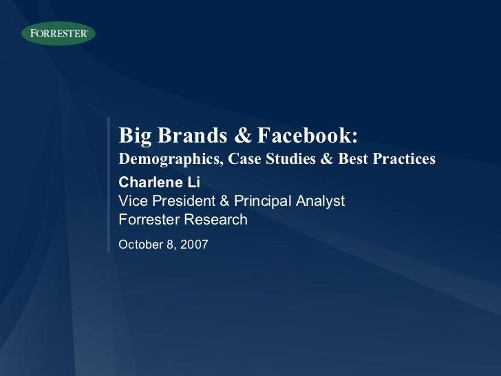 Big Brands & Facebook: Demographics, Case Studies & Best Practices Slide 2
