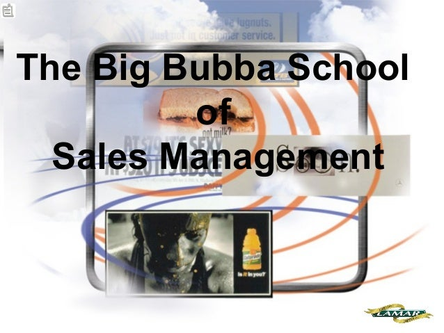 The Big Bubba School of Sales Management
