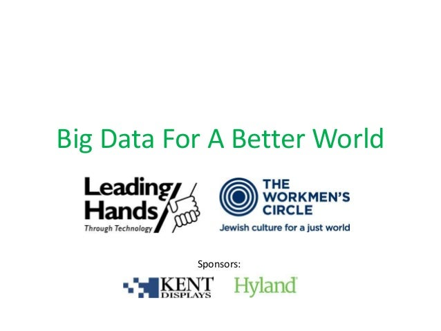 Big Data For A Better World Sponsors: