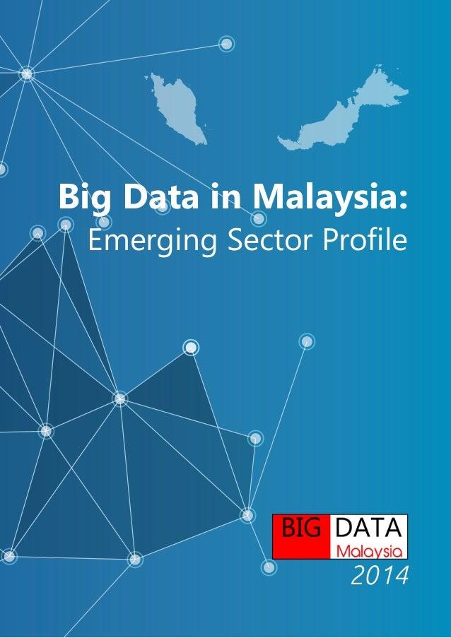 Big Data in Malaysia: Emerging Sector Profile 2014