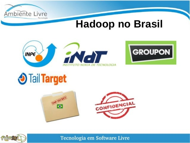 Hadoop no Brasil