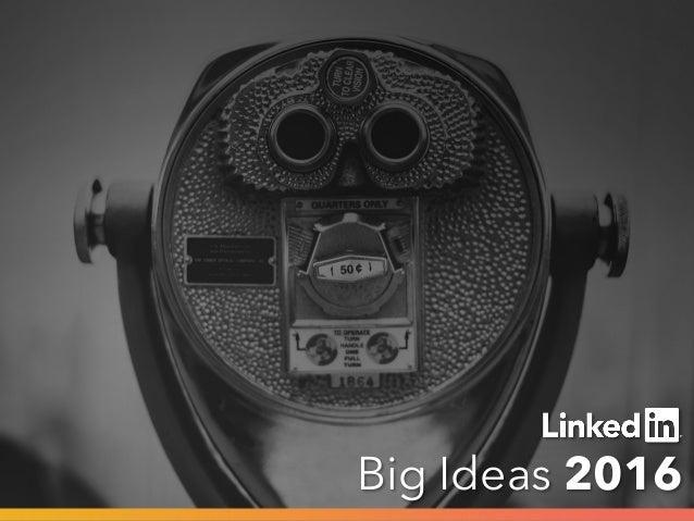 Big Ideas 2016