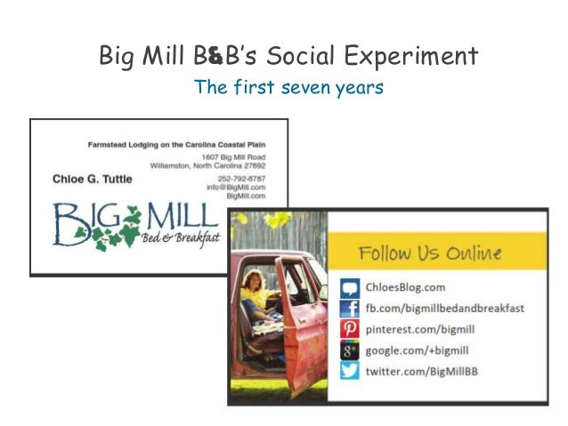 Big Mill B&B's Social Experiment The first seven years