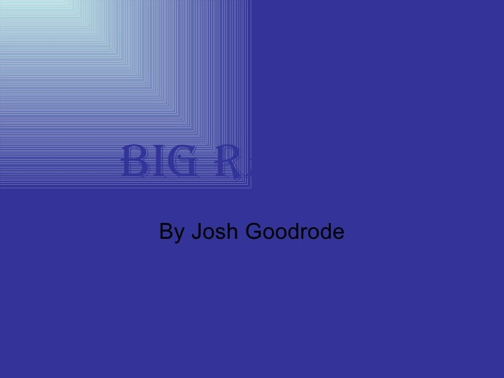Big Rapids By Josh Goodrode