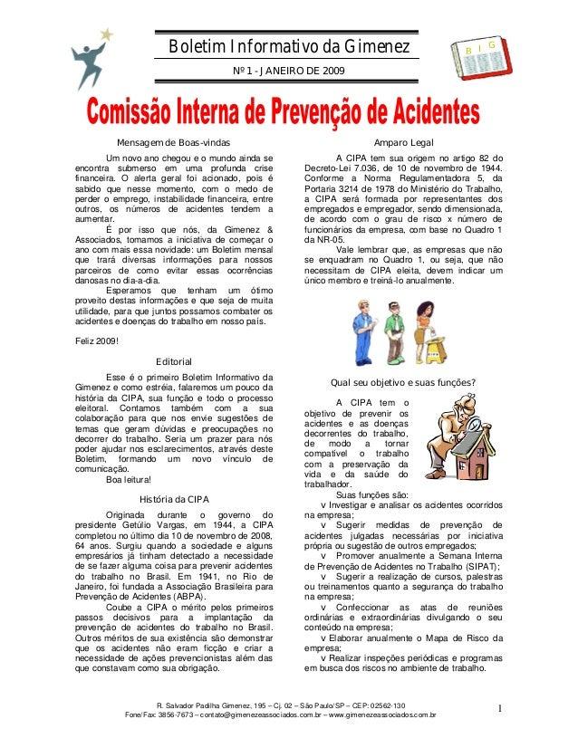 Boletim Informativo da Gimenez Nº 1 - JANEIRO DE 2009 R. Salvador Padilha Gimenez, 195 – Cj. 02 – São Paulo/SP – CEP: 0256...