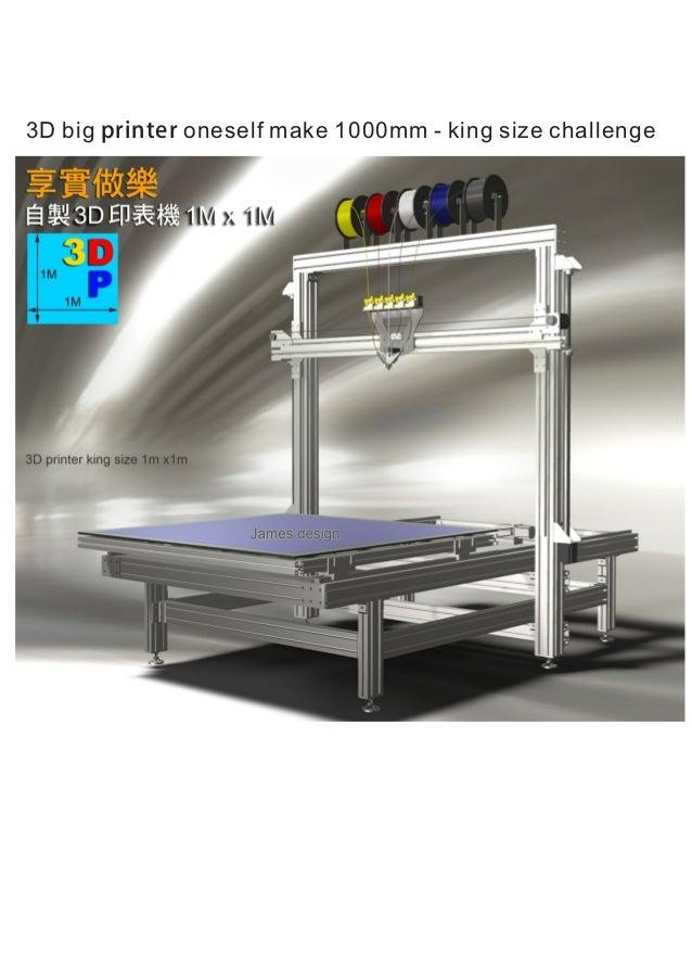 3D big printer oneself make 1000mm - king size challenge