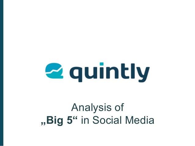 "Analysis of ""Big 5"" in Social Media"