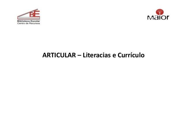 ARTICULAR – Literacias e Currículo
