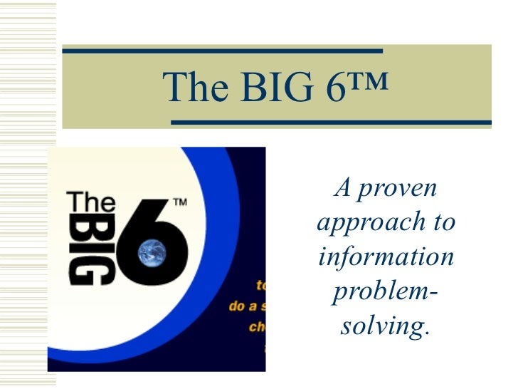 Big 6 research_handout_for_teachers_feb_29