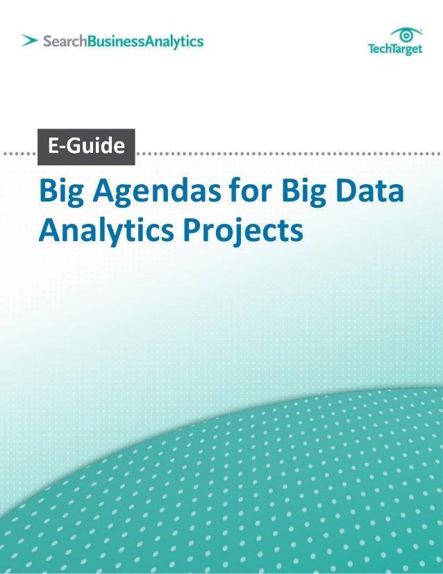 Big Agendas for Big DataAnalytics Projects