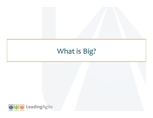 What  is  Big?