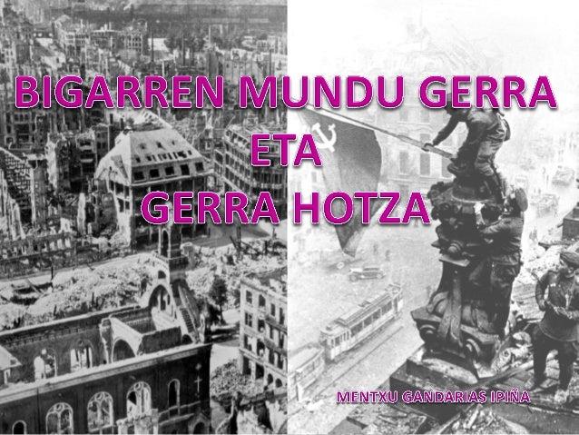 Bigarren Mundu Gerra (1939-1945)