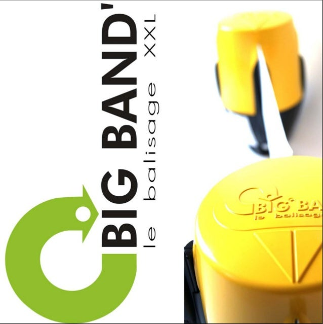 BIG BAND', le balisage de sécurité XXL