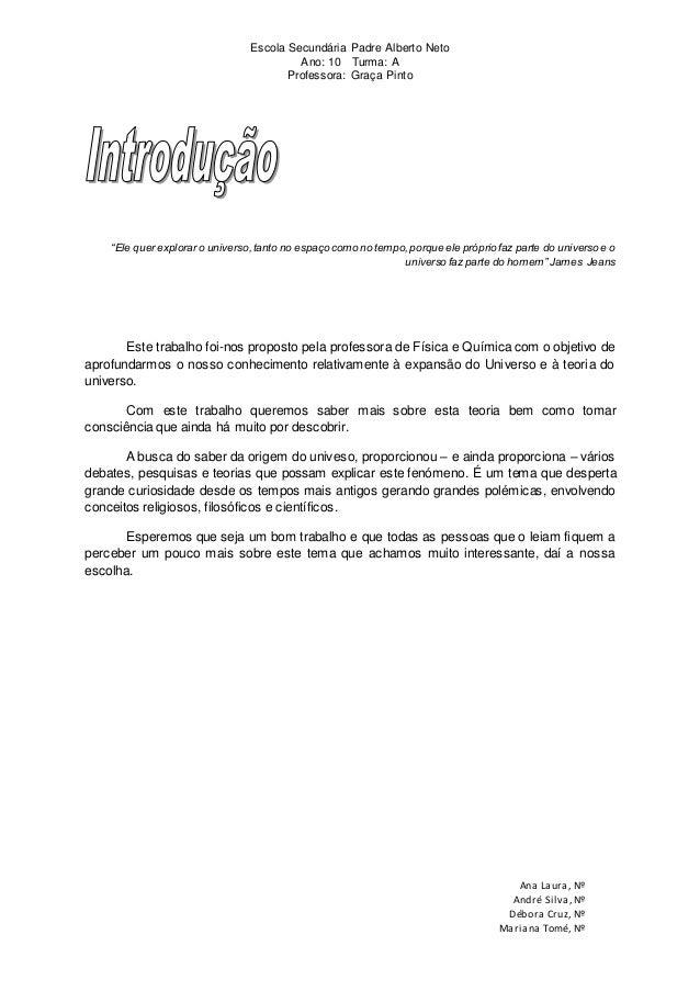 Escola Secundária Padre Alberto Neto Ano: 10 Turma: A Professora: Graça Pinto Ana Laura, Nº André Silva,Nº Débora Cruz, Nº...