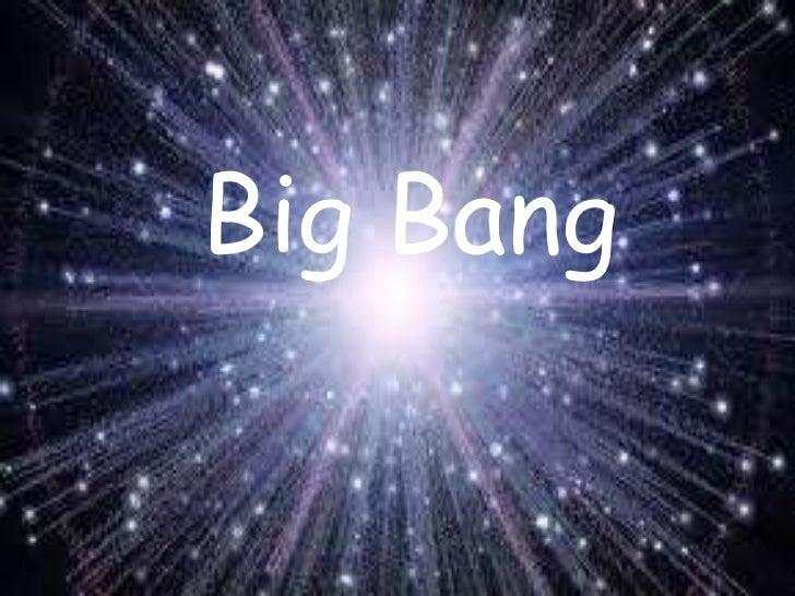 Big Bang<br />