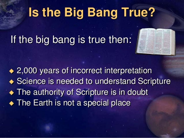 An analysis of the big bang theory in creation of earth