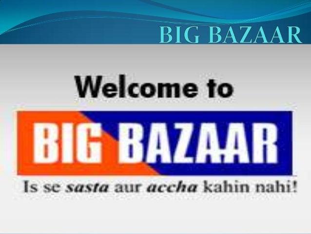 PROJECT ON BIG BAZAAR
