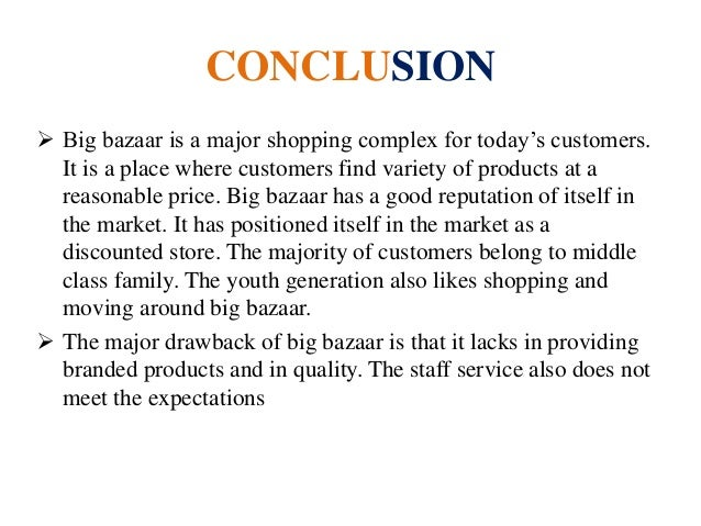 big bazaar report As a part of my mba curriculum i have done my internship training at pantaloon  retail (india) ltd –big bazaar , hebbal bangalore, india in this report i am going .