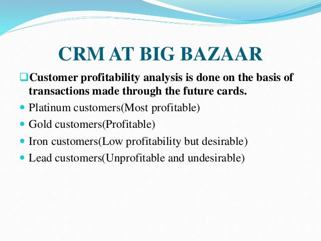 market analysis of big bazar The swot analysis of big bazaar discusses the strength, weaknesses, opportunities and threats for one of the major retailers of india - big bazaar high brand equity enjoyed by big bazaar state of the art infrastructure a vast variety of stuff available under one roof everyday low prices, which attract.