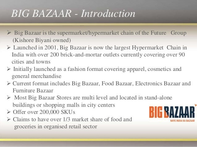 operational strategies of big bazaar Bazaar ventures assists both large enterprise and small startup businesses to we examine all aspects of the corporate strategy and operational.