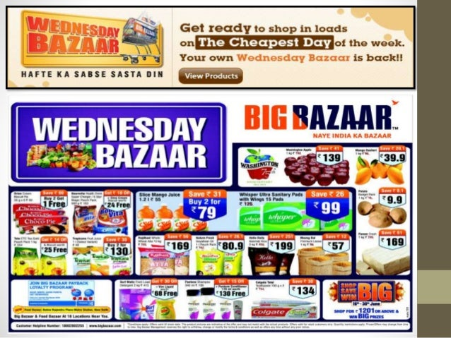 big bazaar marketing mix Kishore biyani-led big bazaar, for the second year in a row, has emerged as the only retail brands to be present among top 10 brands in the indian market,.