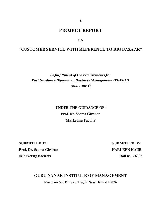 """A                          PROJECT REPORT                                   ON""""CUSTOMER SERVICE WITH REFERENCE TO BIG BAZA..."""