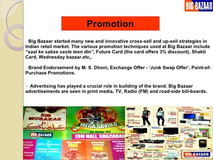 Promotional Strategies of Big Bazaar Palakkad
