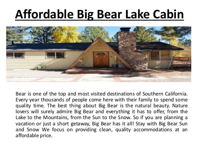 Big bear luxury properties for Cheap cabin rentals southern california