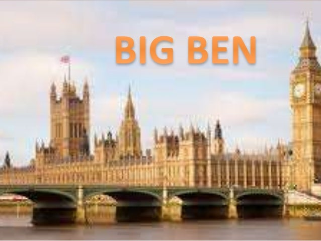 Big Ben is the name of big bell inside a clock tower in the nothern part of the Palace of Westminster in London.