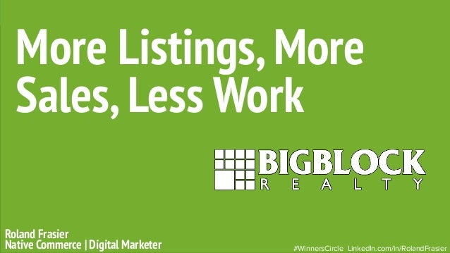 Roland Frasier Native Commerce | Digital Marketer More Listings,More Sales,Less Work #WinnersCircle LinkedIn.com/in/Roland...