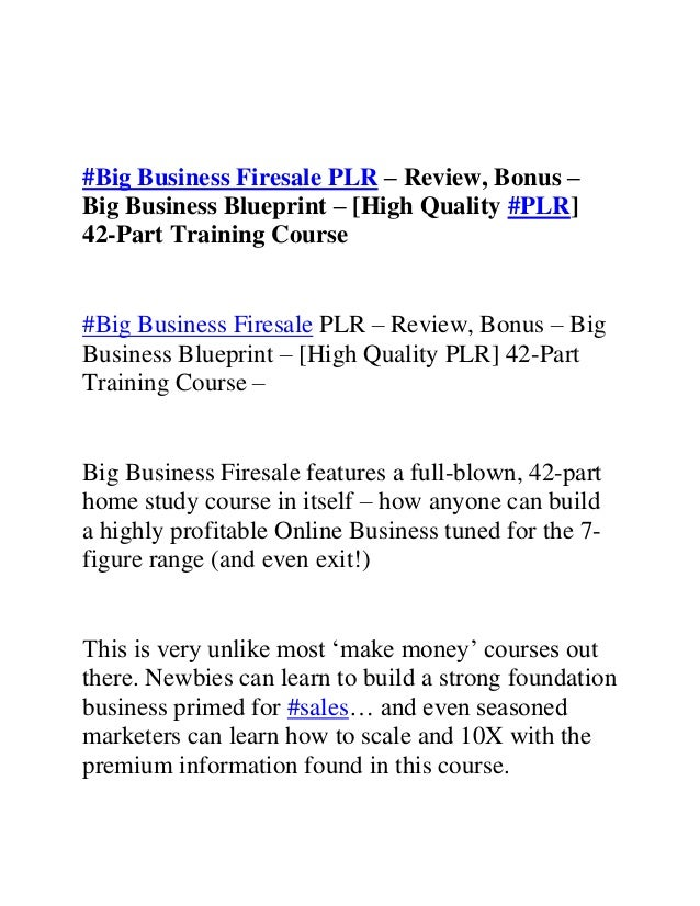 Big business firesale plr review bonus big business blueprint training course 2 big business firesale plr review malvernweather Image collections