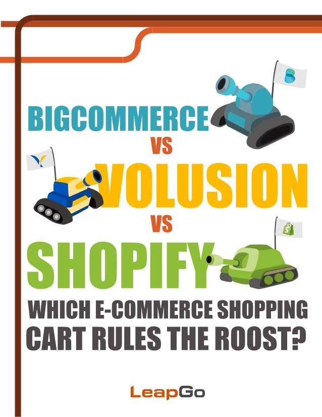 Bigcommerce vs Volusion vs Shopify Review by LeapGo