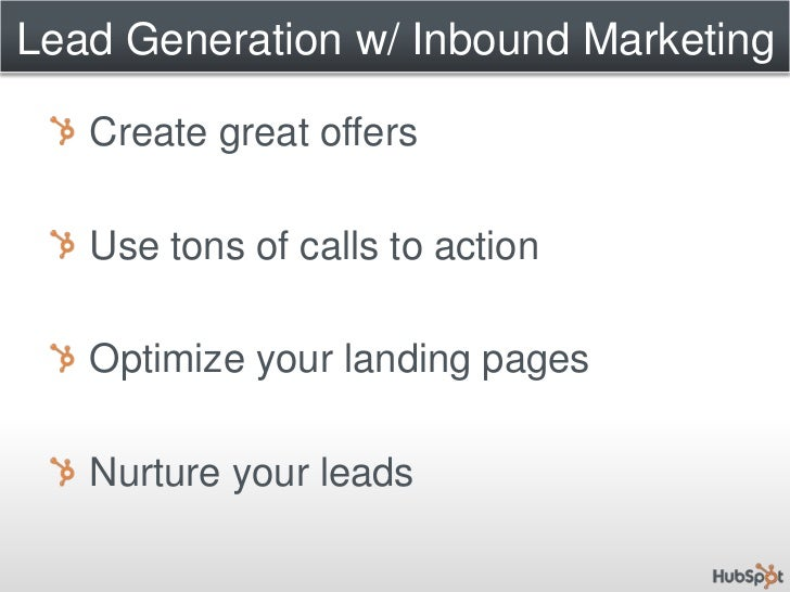 Inbound Lead Generation<br />Publish<br />Promote<br />Optimize<br />Convert<br />