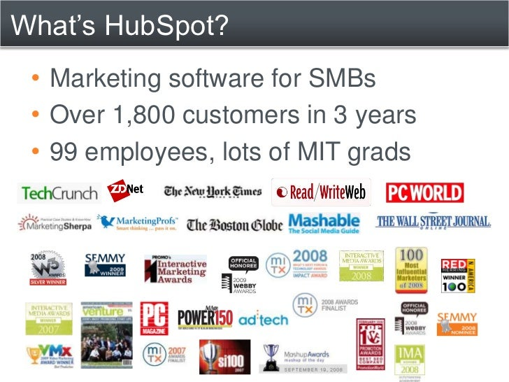 What's HubSpot?<br /><ul><li>Marketing software for SMBs