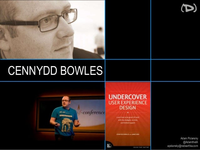 Adam Polansky  @AdamtheIA  apolansky@redearthia.com  CENNYDD BOWLES