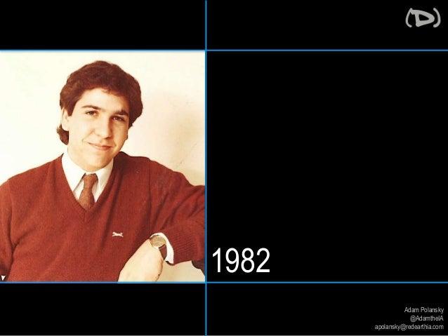 Adam Polansky  @AdamtheIA  apolansky@redearthia.com  1982