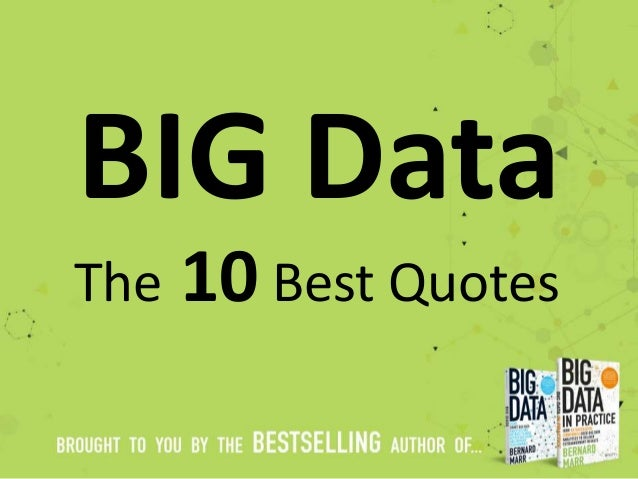 BIG Data The 10 Best Quotes