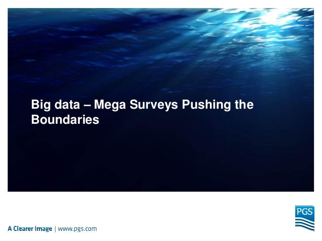 Big data – Mega Surveys Pushing the Boundaries