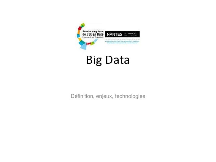 Big DataDéfinition, enjeux, technologies