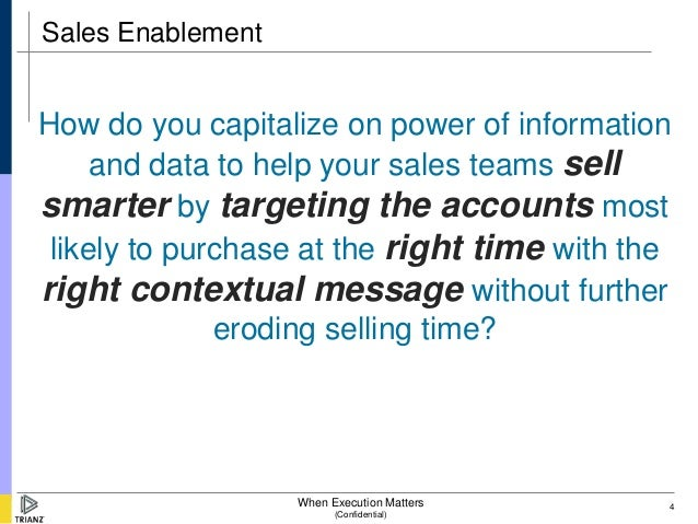 Sales EnablementHow do you capitalize on power of information     and data to help your sales teams sellsmarter by targeti...