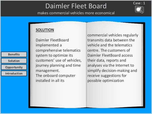 Daimler Fleet Board makes commercial vehicles more economical SOLUTION Daimler FleetBoard implemented a comprehensive tele...