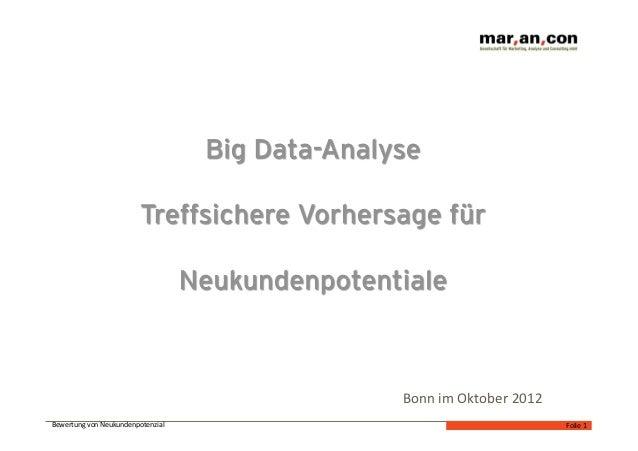 Bonn im Oktober 2012 Bewertung von Neukundenpotenzial                                         Folie 1