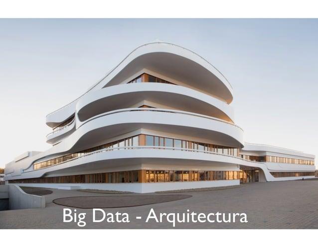 Big Data - Arquitectura